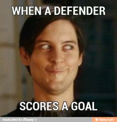 I actually think I have made this face before. Oh and defenders... you are AWESOME!