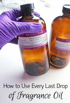 Use up every last bit of fragrance oil with this handy trick!