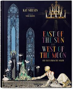 Kay Nielsen's classic and previously unseen works emerge in color in 'East of the Sun and West of the Moon.'