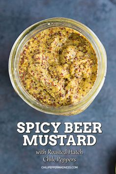 Roasted Hatch Chile Beer Mustard – This recipe for homemade spicy beer mustard is made with black and yellow mustard seeds and spiced up with roasted Hatch chile peppers from New Mexico. You'll never go back to plain mustard again. Homemade Beer, Homemade Seasonings, Homemade Sauce, Beer Recipes, Alcohol Recipes, Canning Recipes, Beer Mustard Recipe, German Mustard Recipe, Homemade Mustard