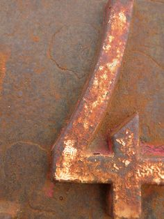 Rusted metal number 4 by Franco Bouly Rust Never Sleeps, Number Art, Rust In Peace, Rusted Metal, Peeling Paint, Alphabet And Numbers, Wabi Sabi, Texture, Rustic