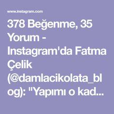 """378 Beğenme, 35 Yorum - Instagram'da Fatma Çelik (@damlacikolata_blog): """"Yapımı o kadar basit ama lezzeti yiyenleri mest eden bir tatlı.Eğer elinizde malzemeler varsa…"""""""