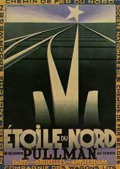 View this item and discover similar for sale at - Original vintage French railway travel advertising poster - Etoile du Nord Pullman Paris Bruxelles Amsterdam - featuring a stunning Art Deco design by Poster Art, Retro Poster, Kunst Poster, Art Deco Posters, Vintage Advertising Posters, Vintage Travel Posters, Vintage Advertisements, Train Posters, Railway Posters