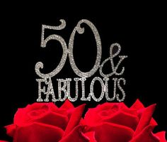 50 and Fabulous Bling Party Supplies Centerpiece Cake Topper Genuine Crystal Rhinestones Elegant