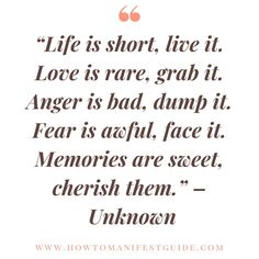Love is rare, grab it. Anger is bad, dump it. Fear is awful, face it. Memories are sweet, cherish them. Life Quotes To Live By, Funny Quotes About Life, Advice Quotes, Sign Quotes, Favorite Quotes, Best Quotes, Awesome Quotes, New Opportunity Quotes, Positive Life
