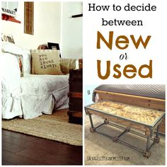 5 ways to decide if you should buy something new or used. Whether you DIY, salvage, thrift, or only buy new. These are some things to consider to make the best with what you have.