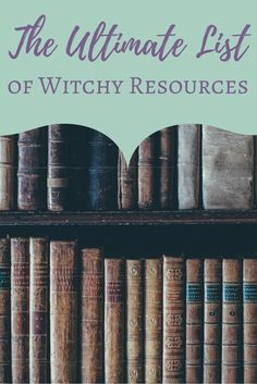 An epic roundup of my favorite books, websites and smartphone apps for witches. - Pinned by The Mystic's Emporium on Etsy