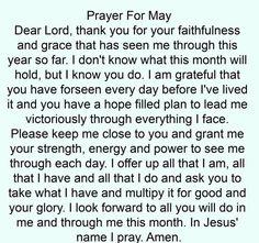 #Prayer For #May New Month, I Am Grateful, Dear Lord, Prayers, Faith, Prayer, Beans, Loyalty, Believe