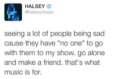 Honestly did this at a concert and I'm still friends with someone I met there. It's magical.