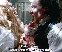 """"""" Thomas: """"Listen to me, please, Edith."""