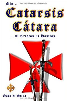 Catarsis Catara (Spanish Edition): Sr. Gabriel Silva: 9781530154418: Amazon.com: Books