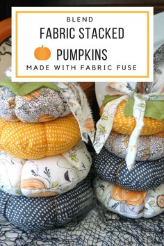 Blend Fabric Stacked Pumpkins with Fabric Fuse Liquid Adhesive - Therm O Web Halloween Sewing, Halloween Quilts, Halloween Crafts, Halloween Ideas, Fall Sewing, Halloween Pumpkins, Diy Crafts For Adults, Diy Crafts To Sell, Diy Craft Projects