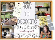 Tips and online resources to discover your decorating style. How to Decorate Series.