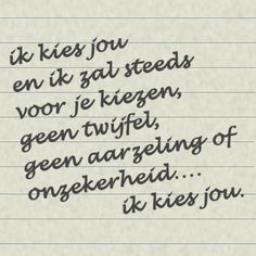 leuke liefdes plaatjes Special Love Quotes, Cute Love Quotes, Love Yourself Text, Love Of My Life, My Love, Dutch Quotes, Relationship Quotes, Art Quotes, Feel Good