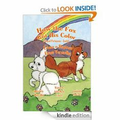 How the Fox Got His Color Bilingual Portuguese-English (Portuguese Edition) by Adele Marie Crouch. $3.54. Author: Adele Marie Crouch. 58 pages. Publisher: Adele Marie Crouch (October 19, 2010)
