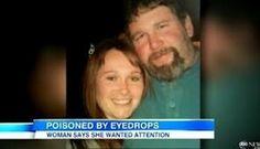 Woman poisons boyfriend with Visine.