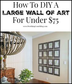 Dining Room Makeover - How To Fill A Large Wall With Art For Under $75 - Worthing Court
