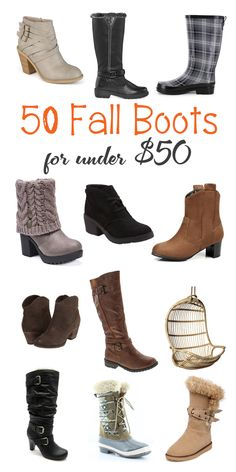 50 Fall Boots for Women that are under $50!!! Booties, Riding Boots, Rain Boots, Knee High, Wide Calf, Heeled and More!!! #boots #shoes #fall #fallboots #fallshoes #fallstyle #fallfashion #falloutfits