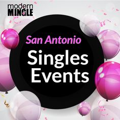Singles Events, True Romance, Finding Happiness, San Antonio, Let It Be, This Or That Questions