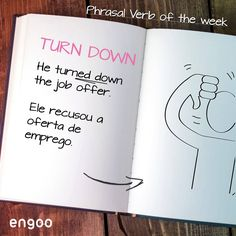 'Turn down' pode ser usado também de forma literal, com o sentido de baixar. Por exemplo: Turn the volume of the music down, please. Baixe o volume da música, por favor. Don't turn down the opportunity of practicing you English at Engoo. Music Down, Job Offer, Learn English, Opportunity, Bullet Journal, Learning English