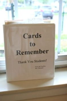 Display the art and cards that students give you.