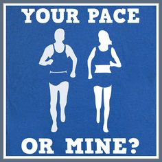 Hey, I found this really awesome Etsy listing at http://www.etsy.com/listing/130900472/your-pace-or-mine-running-t-shirt-cross