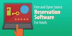 The Top Free + Open Source Reservation Software for Hotels http://blog.capterra.com/the-top-5-free-and-open-source-hotel-reservation-software-solutions/?utm_medium=social&utm_source=Pinterest&utm_campaign=CapterraSocialAmp