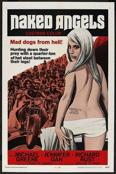 Naked Angels - Hell on Wheels: Vintage outlaw biker movie posters