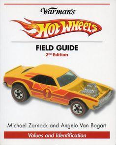Warman's Hot Wheels Field Guide 2nd Edition by Michael Zarnock - Purchase your autographed copy at www.MikeZarnock.com #hotwheels #mattel #toys #hotrod