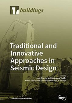 [PDF] Traditional and Innovative Approaches in Seismic Design by Linda Giresini Civil Engineering Books, Earthquake Engineering, Wise Books, Free Textbooks, Book Names, English Book, Innovation, Ebooks, This Book