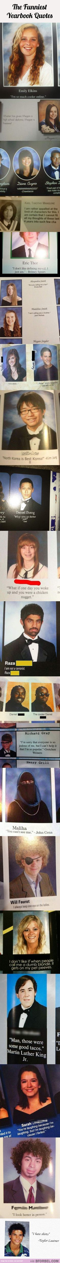 20 Of The Funniest Yearbook Quotes… Some of these had me laughing quite hard :)