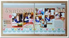 By Wendy Sue Anderson ~ double page scrapbook layout