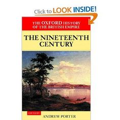 The Oxford History of the British Empire: Volume III: The Nineteenth Century: Amazon.ca: Andrew Porter, Wm Roger Louis: Books