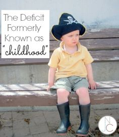 """The New Deficiency, Formerly Known as """"Childhood"""""""