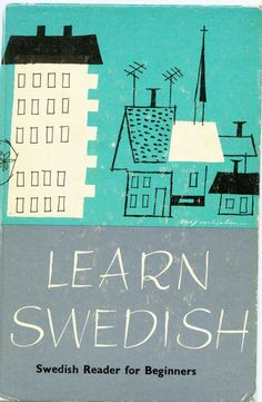 1950's Learn Swedish Textbook Cover Illustration | by worldofmateo