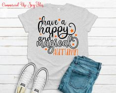Have a happy and Magical Autumn Svg, Autumn Svg, Thanksgiving Svg, Svg files for cricut, Cricut designs, t-shirt Svg, Digital Download Angel Silhouette, T Shirt Transfers, Christmas Ornaments To Make, Silhouette Designer Edition, Autumn Theme, Daughter Love, Svg Files For Cricut, Cricut Design, Cutting Files