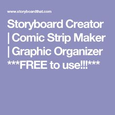 Storyboard Creator | Comic Strip Maker | Graphic Organizer  ***FREE to use!!!***