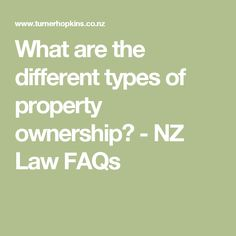 What are the different types of property ownership? - NZ Law FAQs