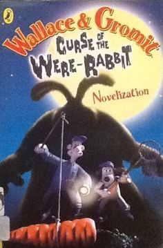Penny Worms - Curse of the Were-Rabbit (Wallace & Gromit novelization) - Screenplay by Mark Burton, Bob Baker, Steve Box and Nick Park Middle School Books, Middle School English, Somerset College, Rabbit Book, College Library, English Reading, Crystal Grid, Reading Challenge, Book Recommendations