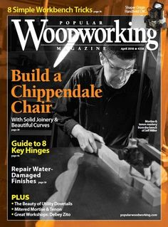 2018 Issues of Popular Woodworking Magazine - Popular Woodworking Magazine