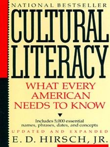 My review of E.D. Hirsch, Jr.'s Cultural Literacy: http://laurenstacks.com/2010/02/11/book-ends-book-list-cultural-literacy/ What every American needs to know; need I say more?
