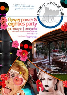 Flower Power & 80′s Party | Sant Pere de Ribes | Business, not as usual