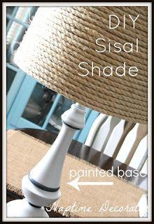 Naptime Decorator: DIY Sisal Lamp Shade and Painted Base
