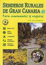 Senderos rurales de Gran Canaria para caminantes y viajeros /José Luis  Concepción.. -- 7ª ed.. -- La Laguna : M. E. Lorenzo Rodríguez, 2015  (Graficolor.)