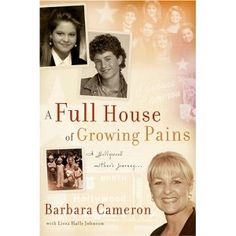 A Full House of Growing Pains Barbara Cameron, Lissa Halls Johnson 0882701894 9780882701899 Barbara Cameron is a typical Christian mom who wants only the best for her children. As they were growing up, she did all the typical mom Books For Moms, Good Books, Books To Read, My Books, Candace Cameron Bure, Candice Cameron, Kirk Cameron, Raising Godly Children, Good For Her