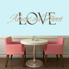 Love Always and Forever Quotes Wall Decals, Stickers