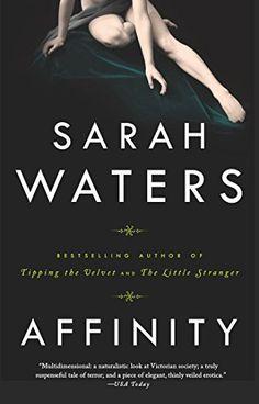 Affinity by Sarah Waters http://smile.amazon.com/dp/1573228737/ref=cm_sw_r_pi_dp_W7Sswb0V8THKZ