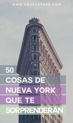 50 cosas de Nueva York que te sorprenderán. Curiosidades y detalles de la ciudad que notarás cuando la visites por primera vez. #NuevaYork
