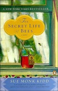 Secret Life of Bees....loved this book..