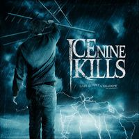 """Safe Is Just a Shadow (Re-Shadowed and Re-Recorded)"" von ICE NINE KILLS"